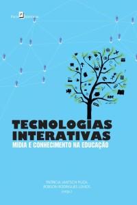 tecnologias_interativas_midia_e_conhecimento_na_educacao